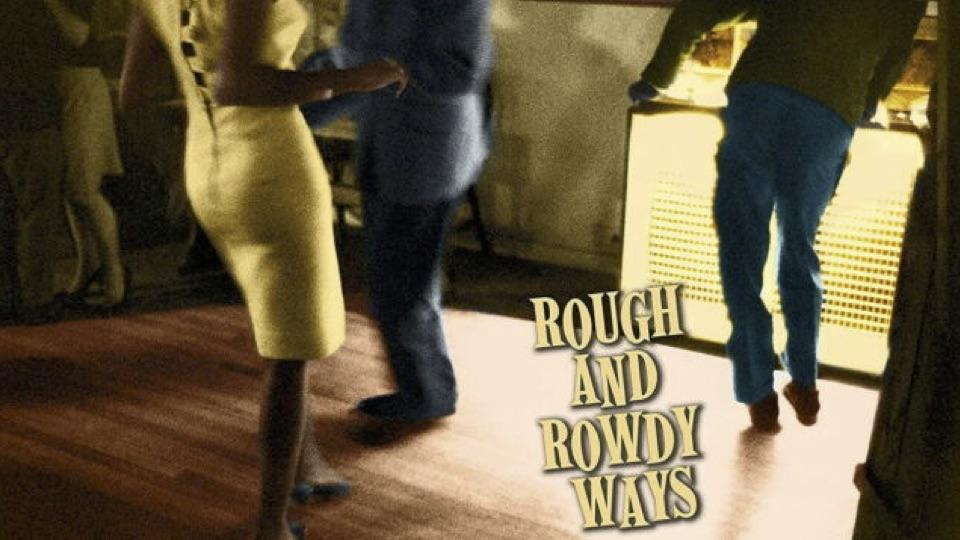 rough rowdy ways
